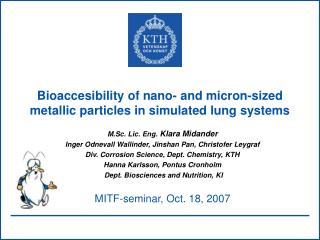 Bioaccesibility of nano- and micron-sized metallic particles in simulated lung systems