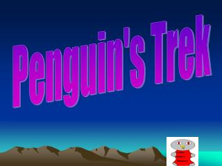 Penguin's Trek