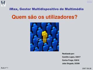 iMax, Gestor Multidispositivo de Multimédia