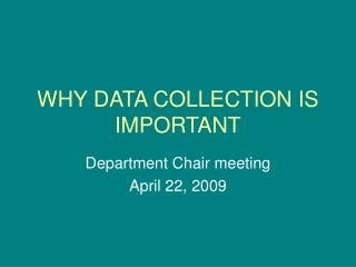 WHY DATA COLLECTION IS IMPORTANT