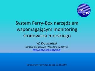 System  Ferry-Box  narzędziem wspomagającym monitoring środowiska morskiego