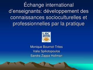 Monique Bournot-Trites Valia Spiliotopoulos Sandra Zappa  Hollman