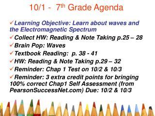 10/1 -  7 th  Grade Agenda