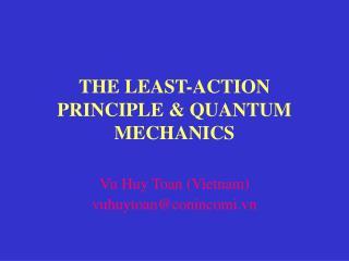 THE LEAST-ACTION PRINCIPLE & QUANTUM MECHANICS