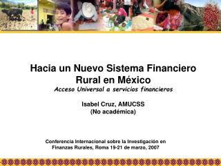 Conferencia Internacional sobre la Investigación en  Finanzas Rurales, Roma 19-21 de marzo, 2007