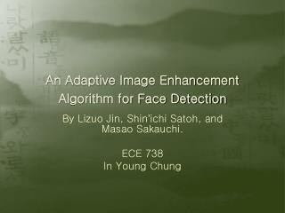 An Adaptive Image Enhancement Algorithm for Face Detection