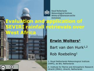 Evaluation and application of SEVIRI rainfall retrievals over West Africa