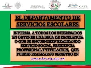 EL DEPARTAMENTO DE SERVICIOS ESCOLARES