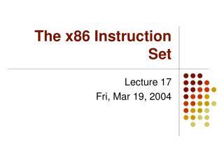 The x86 Instruction Set