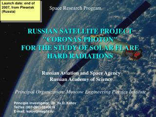 Principle Investigator: Dr. Yu.D. Kotov Tel/fax (007-095)-3240616 E-mail: kotov@mephi.ru