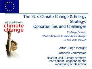 The EU's Climate Change & Energy Strategy:  Opportunities and Challenges