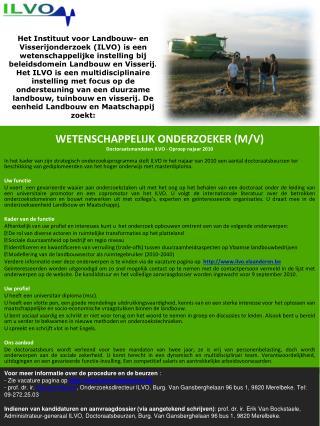 WETENSCHAPPELIJK ONDERZOEKER (M/V) Doctoraatsmandaten ILVO - Oproep najaar 2010