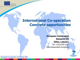 International Co-operation Concrete opportunities