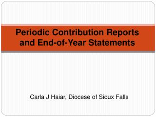Periodic Contribution Reports and End-of-Year Statements
