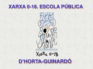 XARXA 0-18. ESCOLA PÚBLICA