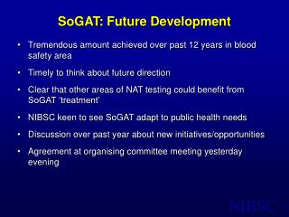 SoGAT: Future Development