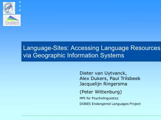 Language-Sites: Accessing Language Resources via Geographic Information Systems