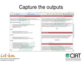 Capture the outputs