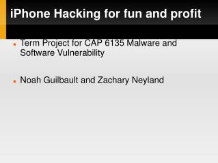 iPhone Hacking for fun and profit