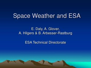 Space Weather and ESA