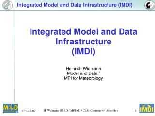 Integrated Model and Data Infrastructure (IMDI)