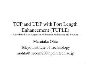 Masataka Ohta Tokyo Institute of Technology mohta@necom830.hpcl.titech.ac.jp