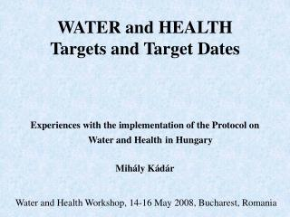 WATER and HEALTH Targets and Target Dates
