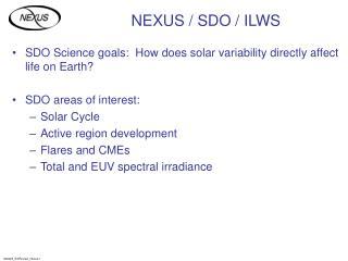 NEXUS / SDO / ILWS