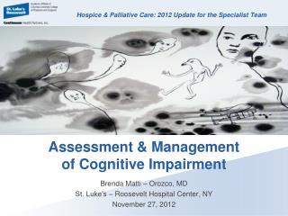 Assessment & Management  of Cognitive Impairment