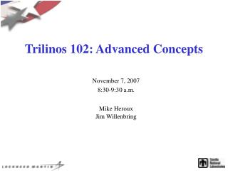 Trilinos 102: Advanced Concepts