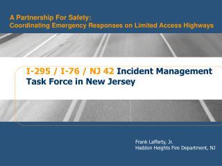 Frank Lafferty, Jr. Haddon Heights Fire Department, NJ