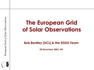 The European Grid of Solar Observations