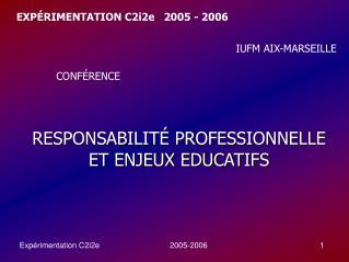 EXP É RIMENTATION C2i2e   2005 - 2006