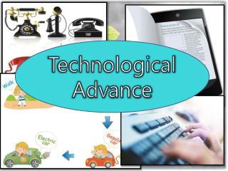 Technological Advance