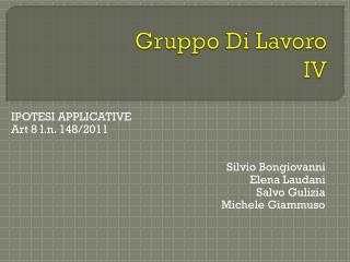 Gruppo Di Lavoro IV