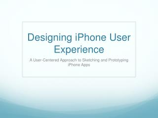 Designing iPhone User Experience