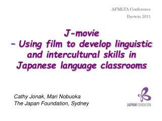 Cathy Jonak,  Mari Nobuoka The Japan Foundation, Sydney