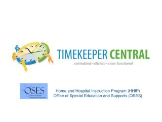 Home and Hospital Instruction Program (HHIP) Office of Special Education and Supports (OSES)
