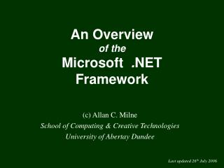 An Overview of the Microsoft   . NET Framework