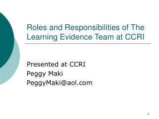 Roles and Responsibilities of The Learning Evidence Team at CCRI
