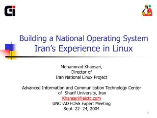 Building a National Operating System Iran's Experience in Linux