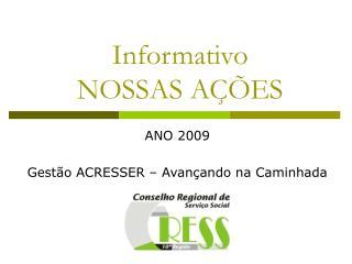 Informativo NOSSAS AÇÕES