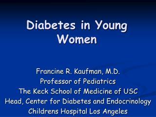 Diabetes in Young Women