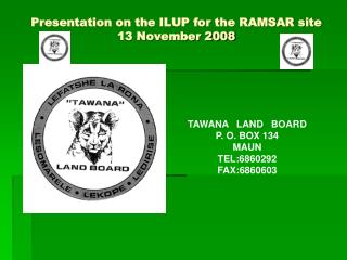Presentation on the ILUP for the RAMSAR site  13 November 2008