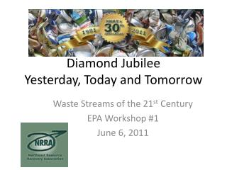 Diamond Jubilee Yesterday, Today and Tomorrow