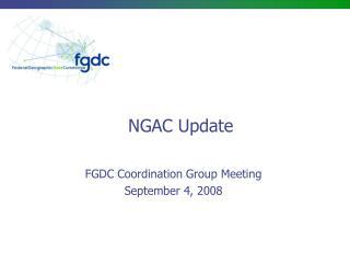 NGAC Update