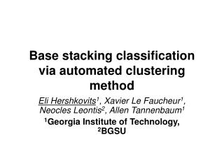 Base stacking classification via automated clustering method