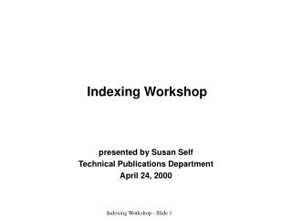 Indexing Workshop
