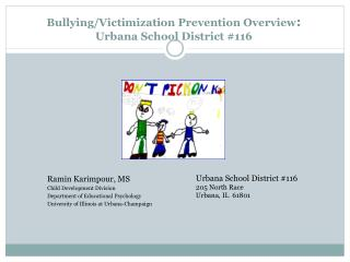 Bullying/Victimization Prevention Overview :  Urbana School District #116