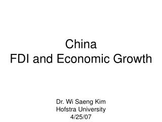 China FDI and Economic Growth